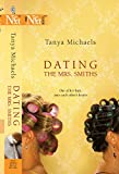 Michaels, Tanya: Dating the Mrs. Smiths