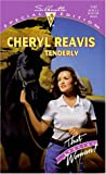 Cheryl Reavis: Tenderly (That Special Woman) (Silhouette Special Edition, No 1147)
