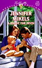 A Daddy for Devin by Jennifer Mikels