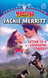 Jackie Merritt: Letter To A Lonesome Cowboy  (Montana Mavericks: Return To Whitehorn) (Harlequin Special Edition)