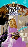 Victoria Pade: Cowboy's Love: That Special Woman!/A Ranching Family (Silhouette Special Edition No. 1159) (Harlequin Special Edition)