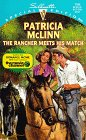 Patricia McLinn: The Rancher Meets His Match (Silhouette Special Edition No. 1164)