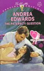 The Paternity Question by Andrea Edwards