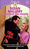 Susan Mallery: Wedding Ring Promise (Silhouette Special Edition , No 1190)