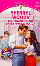 The Cowgirl & the Unexpected Wedding by…