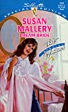 Mallery, Susan: Dream Bride (Brides of Bradley House) (Silhouette Special Edition, No. 1231) (That Special Woman!)