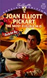 Joan Elliott Pickart: Most Eligible M D (The Bachelor Bet) (Silhouette Special Edition)