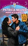 McLinn, Patricia: Hidden In A Heartbeat (A Place Called Home) (Special Edition, 1355)