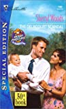 Sherryl Woods: Delacourt Scandal (And Baby Makes Three: The Delacourts Of Texas) (Harlequin Special Edition)