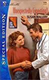 Susan Mallery: Unexpectedly Expecting ! (Lone Star Canyon) (Harlequin Special Edition)
