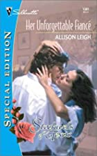 Her Unforgettable Fiance by Allison Leigh