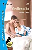 Paige, Laurie: When I Dream Of You: The Windraven Legacy) (Silhouette Special Edition No. 1419) (Special Edition, 1419)