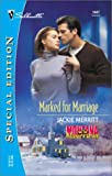 Merritt, Jackie: Marked For Marriage (Montana Mavericks) (Silhouette Special Edition)