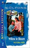 Pade, Victoria: Willow In Bloom: (The Coltons) (Silhouette Special Edition)