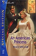An American Princess by Tracy Sinclair