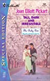 Pickart, Joan Elliott: Tall, Dark and Irresistible  (The Baby Bet: McAllister's Gifts)