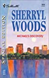 Woods, Sherryl: Michael's Discovery (The Devaneys) (Silhouette Special Edition, No 1513)