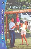 Hailstock, Shirley: A Father's Fortune