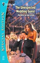 The Unexpected Wedding Guest by Patricia…