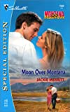 Merritt, Jackie: Moon over Montana