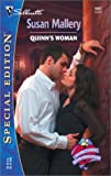 Mallery, Susan: Quinn's Woman: (Hometown Heartbreakers) (Silhouette Special Edition, No. 1557)