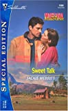 Merritt, Jackie: Sweet Talk (Montana Mavericks: Silhouette Special Edition, No. 1580)