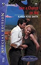 Take a Chance on Me by Karen Rose Smith