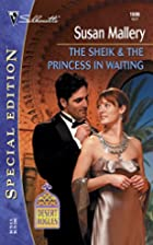 The Sheik & the Princess in Waiting by Susan…