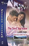 Paige, Laurie: The Devil You Know: Seven Devils (Silhouette Special Edition)