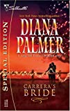 Palmer, Diana: Carrera's Bride (Long Tall Texans / Silhouette Special Edition, No. 1645)