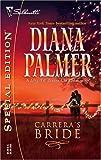 Palmer, Diana: Carrera's Bride (Long Tall Texans / Silhouette Special Edition, No. 1645)