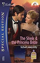 The Sheik & the Princess Bride by Susan…