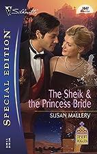 The Sheik & the Princess Bride by Susan…