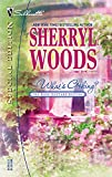 Sherryl Woods: What's Cooking? (The Rose Cottage Sisters) (Silhouette Special Edition)