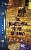 Pickart, Joan Elliott: The Homecoming Hero Returns (Silhouette Special Edition)