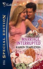 Marriage, Interrupted by Karen Templeton