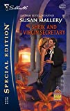 Susan Mallery: The Sheik and the Virgin Secretary (Desert Rogues, No. 10 / Silhouette Special Edition, No. 1723)
