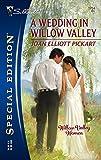 Pickart, Joan Elliott: A Wedding In Willow Valley (Silhouette Special Edition)