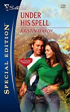 Under His Spell by Kristin Hardy
