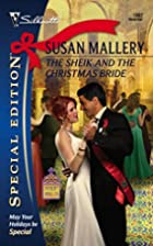 The Sheik and the Christmas Bride by Susan…