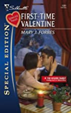 First-Time Valentine by Mary J. Forbes