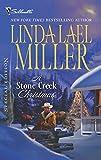Miller, Linda Lael: A Stone Creek Christmas
