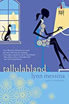 Tallulahland by Lynn Messina