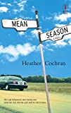 Cochran, Heather: Mean Season