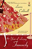 Caldwell, Laura: The Year Of Living Famously (Red Dress Ink Novels)