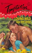 Loving Wild by Verge