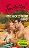 Leigh: One Wicked Night (Harlequin Temptation)
