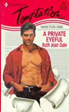 A Private Eyeful by Ruth Jean Dale