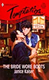 Janice Kaiser: Bride Wore Boots: (The Cowboy Club) (Harlequin Temptation)