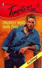 Unlikely Hero by Sandy Steen